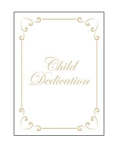 Child Dedication Certificate - 5 x 7 folded, Premium, Gold Foil Embossed