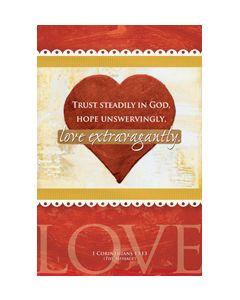 Valentine's Day - Trust steadily in God