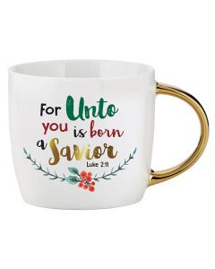 For Unto Us is Born a Savior Christmas Coffee Mug